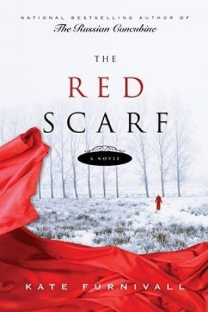 Зимна корица: Kate Furnivall. The Red Scarf.