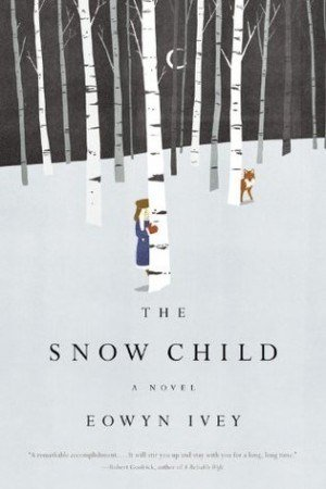 Зимна корица: Eowyn Ivey. The Snow Child