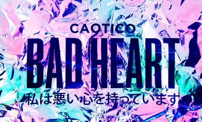 Сингъл Caotico Bad Heart