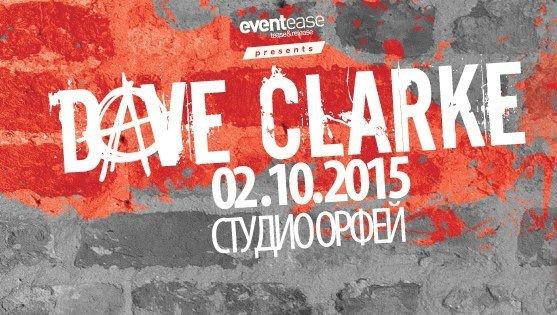 Dave Clarke в София на 2.10.2015