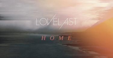 Lovelast Home - ревю
