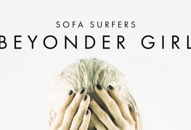 Sofa Surfers Beyonder Girl